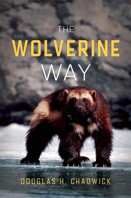 The Wolverine Way By Chadwick, Douglas