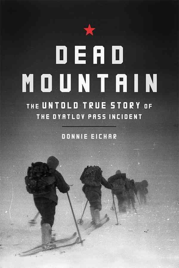 Dead Mountain By Eichar, Donnie
